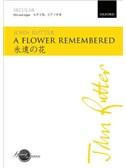 John Rutter: A Flower Remembered