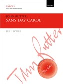 John Rutter: Sans Day Carol