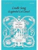 Arr. Katie Melua/Bob Chilcott: Cradle Song/Leg nelul Lui Lisus. SATB Sheet Music