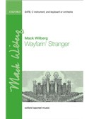 Mack Wilberg: Wayfarin' Stranger