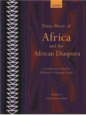 Piano Music Of Africa And The African Disapora - Volume 1