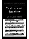 James L. Zychowicz: Mahler's Fourth Symphony. Book