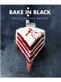 Bake In Black: Music Inspired Baking