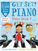 Heather Hammond/Karen Marshall: Get Set! Piano Tutor - Book 2