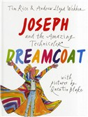 Tim Rice/Andrew Lloyd Webber: Joseph Joseph And The Amazing Technicolor Dreamcoat