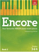 ABRSM: Encore - Book 2 (Grades 3 and 4)
