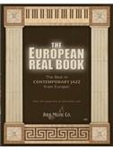 The European Real Book: B Flat Edition