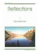 Tony Skinner: Reflections