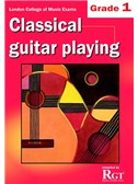 Registry Of Guitar Tutors: Classical Guitar Playing - Grade 1