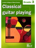 Registry Of Guitar Tutors: Classical Guitar Playing - Grade 3