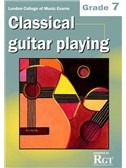 Registry Of Guitar Tutors: Classical Guitar Playing - Grade 7