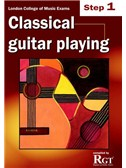 Registry Of Guitar Tutors: Classical Guitar Playing - Step One