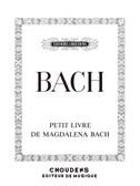 J.S. Bach: Notebook For Anna Magdalena Bach