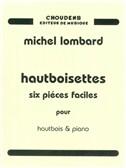 Michael Lombard: Hautboisettes