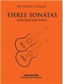 Antonio Soler: Trois Sonates Pour Deux Guitares