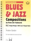Andrew D. Gordon: Outsanding Blues & Jazz Compositions - Intermediate/Advanced Level (Book/CD)