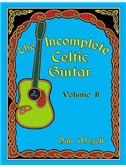 Incomplete Celtic Guitar Volume 2