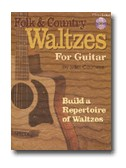 Miles Courtiere: Folk And Country Waltzes For Guitar (Book/CD)