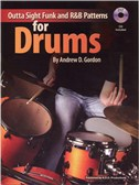 Andrew D. Gordon: Outta Sight Funk And R&B Patterns For Drums. Sheet Music, CD
