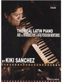 Kiki Sanchez: The Real Latin Piano - Volume 1
