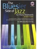 Andrew D. Gordon: The Bluesier Side Of Jazz - Piano/Keyboards
