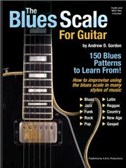Andrew D. Gordon: The Blues Scale For Guitar (Book/CD). Sheet Music, CD