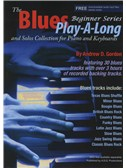 Andrew D. Gordon: The Blues Play-A-Long And Solos Collection