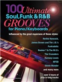Andrew D. Gordon: 100 Ultimate Soul, Funk And RandB Grooves (Book/Online Audio). Piano Sheet Music, Downloads