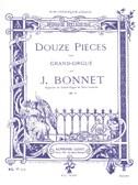 Joseph Bonnet: 12 Pièces Op.5 (Organ)