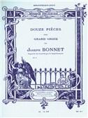 Joseph Bonnet: Douze Pièces Op.7