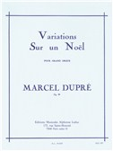 Marcel Dupré: Variations Sur Un Noël For Organ