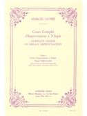 Marcel Dupré: Complete Course In Organ Improvisation (Volume 2)