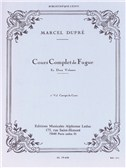 Marcel Dupré: Complete Study Of The Fugue (Volume 2)