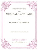 Olivier Messiaen - Technique De Mon Langage Musical (Version Anglaise)