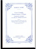 Marcel Dupré: Cours Complet d'Improvisation A L'Orgue Vol.1 (Complete Course in Organ Improvisation) (French/English)