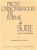 Pierre Max Dubois: Characteristic Pieces in the Form of a Suite (To the Russian Woman), for Alto Saxophone and Piano