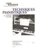 Gerd Kaemper: Techniques Pianistiques