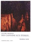 Olivier Messiaen: Des Canyons Aux Étoiles... (Part 3)