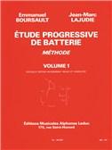 Emmanuel and Jean-Marc Boursault E.and Lajudie: Etude progressive de Batterie Vol.1 (Percussion solo)