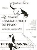 Madeleine Curie: Le Nouvel Enseignement Du Piano Vol.1