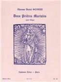 Thomas Daniel Schlee: 2 Prières mariales (Organ)