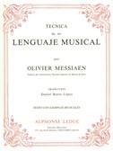 Olivier Messiaen: Tecnica De Mi Lenguaje Musical