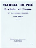 Marcel Dupré: Prélude Et Fugue In A-Flat Major (Organ)