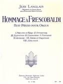 Jean Langlais: Hommage À Frescobaldi (Huit Pièces Pour Orgue)