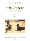 Jean-Louis Florentz: L'Enfant Noir Op.17 - Tableau 1: Prélude (Organ)