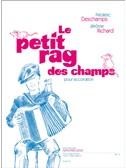 Deschamps: Le Petit Rag Des Champs