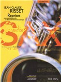 Jean-Claude Risset: Reprises for Alto Saxophone and Electroacoustic Device