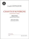 Joseph Canteloube: Chants D Auvergne (Selected By F. Le Roux) (Book/Online Audio). Voice Sheet Music