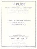 Hyacinthe Klosé: Etudes Et Exercices Pour La Clarinette - 30 Etudes