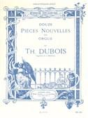 Théodore Dubois: Douze Pièces Nouvelles Pour Orgue
